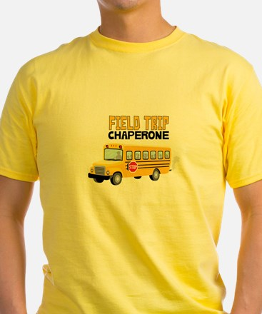 Field Trip Chaperone T-Shirt
