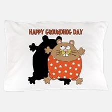 Happy Groundhog Day Pillow Case