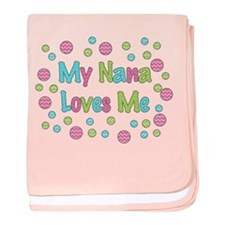 My Nana Loves Me Girl Design Baby Blanket