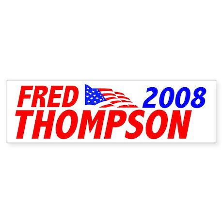 Fred 2008 Bumper Sticker