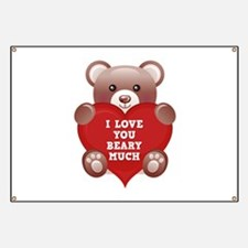 I Love You Beary Much Banner