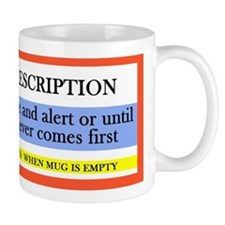 Coffee Prescription Mugs