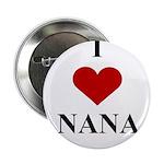 I Love (heart) Nana Button