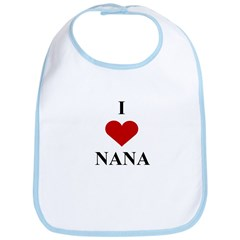 I Love (heart) Nana Bib