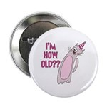 Birthday Cat I'm How Old? 2.25&Quot; Button (100 P