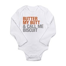 Butter My Butt and Call Me Biscuit Body Suit