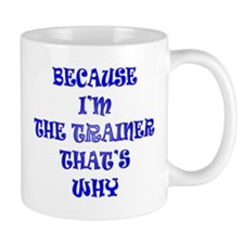 BECAUSE Mugs