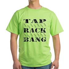 Tap Rack Bang T-Shirt