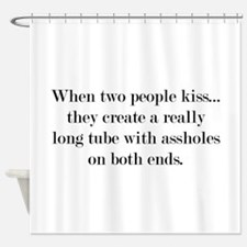 When Two People Kiss... Shower Curtain