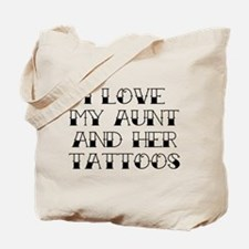 I Love My Aunt And Her Tattoos Tote Bag