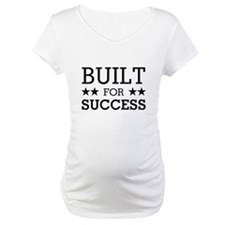 BUILT FOR SUCCESS Shirt