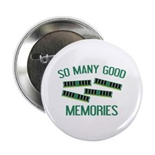 "So Many Good Memories 2.25"" Button (10 pack)"