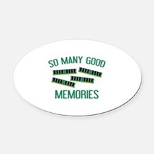 So Many Good Memories Oval Car Magnet