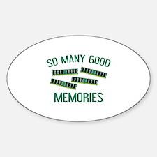 So Many Good Memories Sticker (Oval)