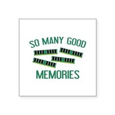 "So Many Good Memories Square Sticker 3"" x 3"""