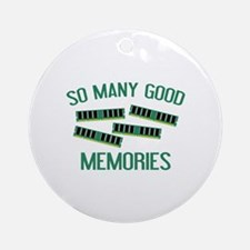 So Many Good Memories Ornament (Round)