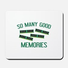 So Many Good Memories Mousepad