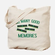 So Many Good Memories Tote Bag