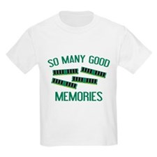 So Many Good Memories T-Shirt