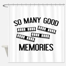 So Many Good Memories Shower Curtain