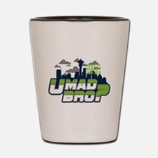 U Mad Bro Shot Glass