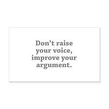 Don't Raise Your Voice, Improve Your Argument Rect