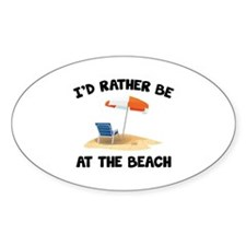 I'd Rather Be At The Beach Decal