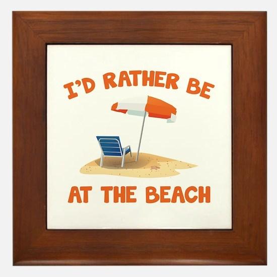 I'd Rather Be At The Beach Framed Tile