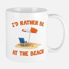 I'd Rather Be At The Beach Mug
