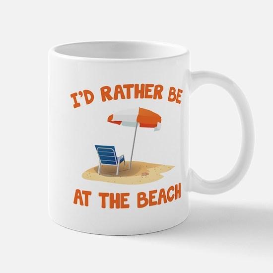 I'd Rather Be At The Beach Mug