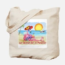 Just Another Day In... Tote Bag