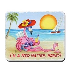 Im a Red Hatter, Honey! Mousepad