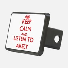 Keep Calm and listen to Arely Hitch Cover