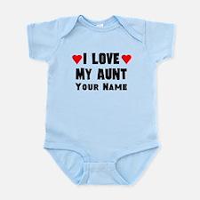 I Love My Aunt (Custom) Body Suit