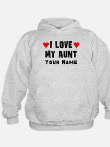 I Love My Aunt (Custom) Hoodie