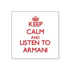 Keep Calm and listen to Armani Sticker