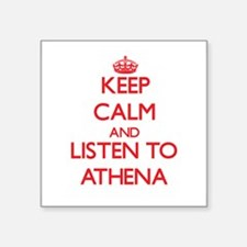 Keep Calm and listen to Athena Sticker
