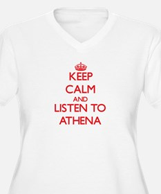 Keep Calm and listen to Athena Plus Size T-Shirt