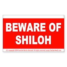 Beware of Shiloh Decal