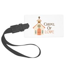 CHAPEL OF LOVE Luggage Tag