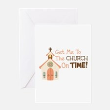Get Me To The CHURCH On TIME! Greeting Cards