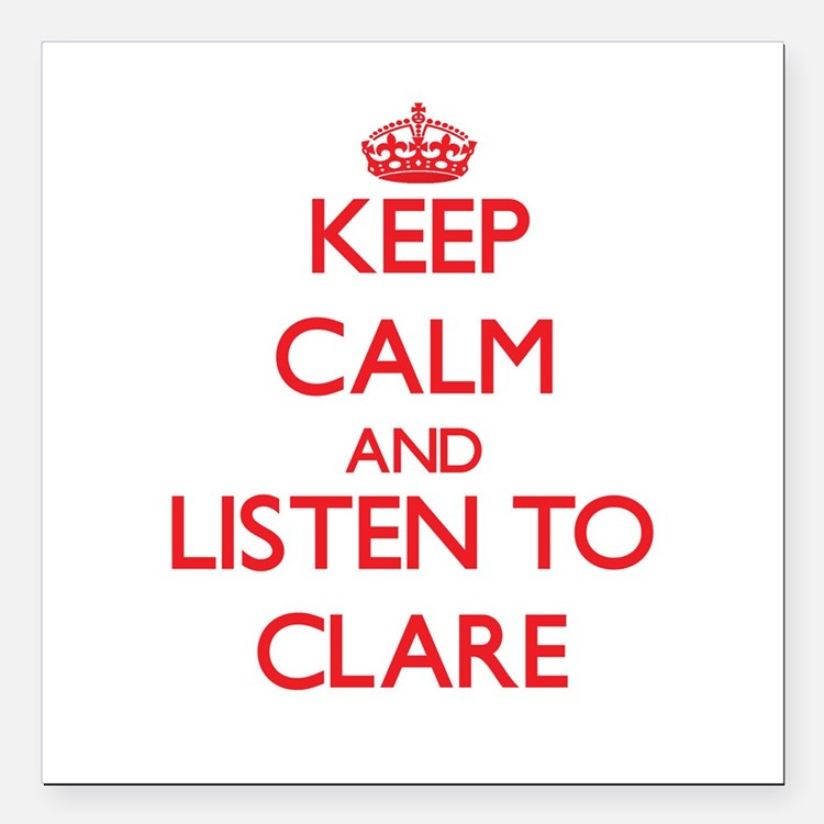 """Keep Calm and listen to Clare Square Car Magnet 3"""""""