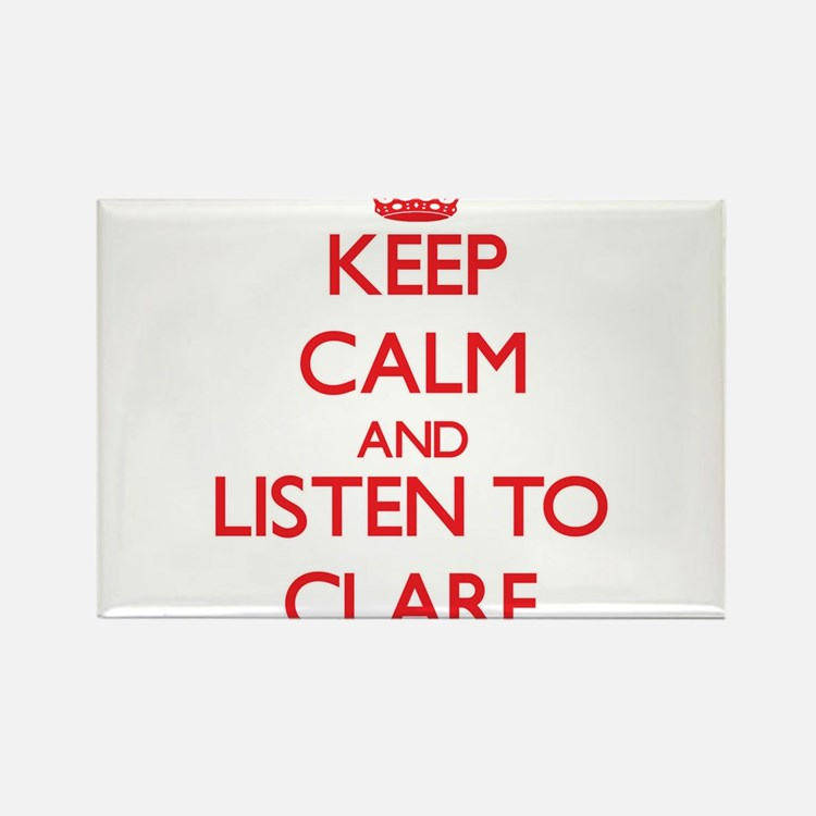 Keep Calm and listen to Clare Magnets