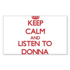 Keep Calm and listen to Donna Decal