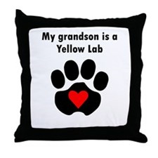 My Grandson Is A Yellow Lab Throw Pillow