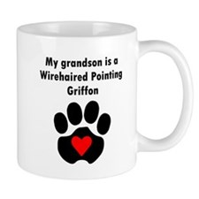 My Grandson Is A Wirehaired Pointing Griffon Mugs