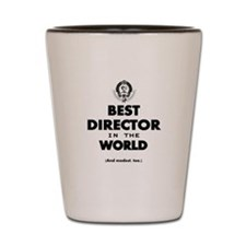 Best Director in the World Shot Glass