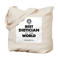 Best Dietician in the World Tote Bag
