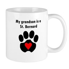 My Grandson Is A St. Bernard Mugs