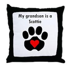 My Grandson Is A Scottie Throw Pillow